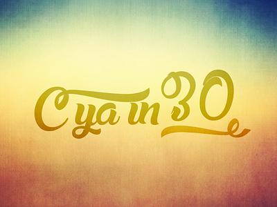 C Ya in 30 graphic design art direction adobe photoshop adobe illustrator gradient conceptual mark logo branding brainstorming
