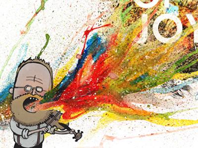The Sons Of Joy fiddles illustration typography paint singing joy beard