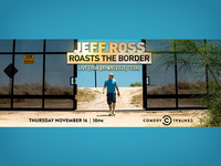 Jeff Ross Roasts the Border LA Billboard