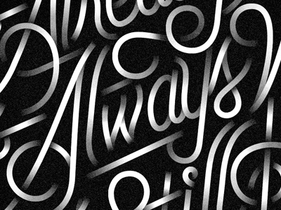 Always Was black and white anis mojgani lettering metcalf jordan