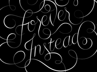 Stay Forever Instead jordan metcalf lettering script black white