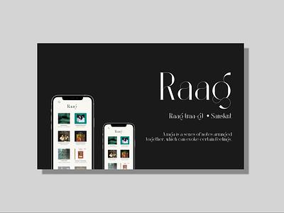 Raag - An conceptual app for Hindustani music lovers typography music library app mockup music app design mobile mockup mockup ux branding logo ui adobexd vector illustration design