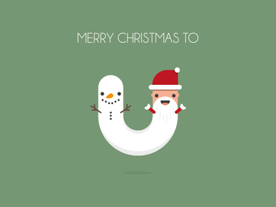Merry Christmas To U Dribbble snowman negativebear santa xmas typography christmas merry christmas