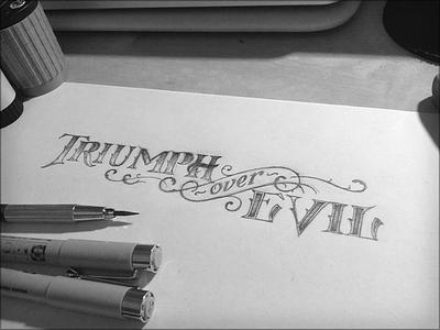 Triumph tattoo pencils lettering hand drawn sketch