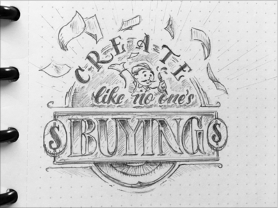 Toodles 148 - Create Like No One's Buying toodles drawing sketch graphite pencil lettering hand drawn