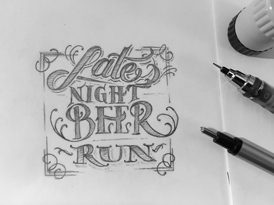 Toodles 149 - Late Night Beer Run hand drawn lettering pencil graphite sketch drawing toodles