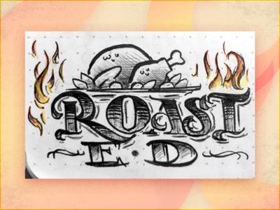 Roast E•D - Oct3 '18 drawing inked illustration sketch hand drawn lettering inktober2018 inktober