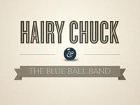 Hairy Chuck