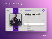 One Hour UI Challenge - 03. - Sipho the Gift