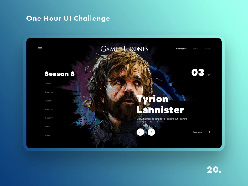 Game of Thrones (GOT) example #388: One Hour UI Challenge - 20. - Game Of Thrones
