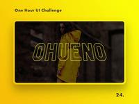 One Hour UI Challenge - 24. - OHUENO