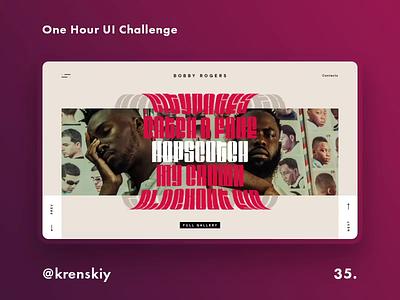 One Hour UI Challenge - 35. - Bobby Rogers branding fashion slider site daily challange promo daily challenge animation ux design uiux challenge landing dailyui web-design ui