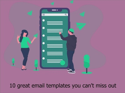 10 great email templates you can't miss out if you want to impre 99steem