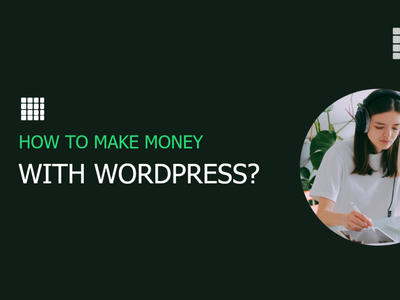 How to make money with WordPress? how to sell sell wordpress templates sell ui sell ui sell designs sell themes make money