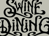 Swine Dining // Custom Lettering