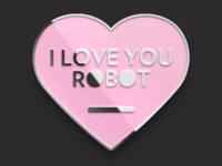 I Love You Robot Pin