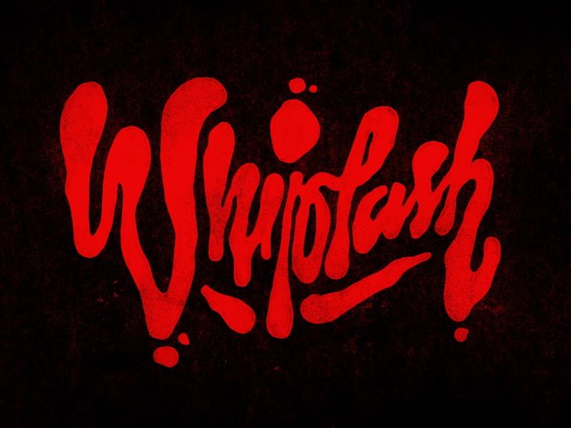 Whiplash lettering blood typography whiplash