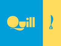 Quill Pt. I