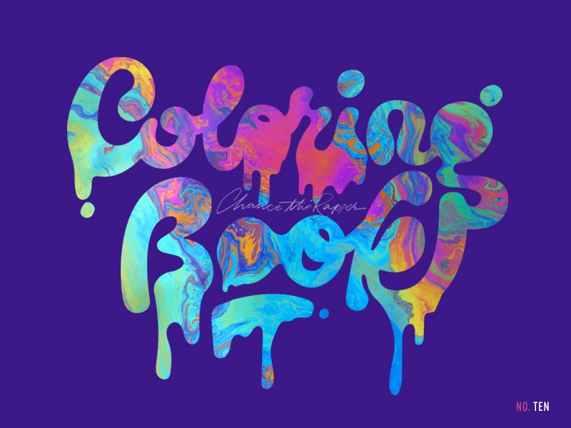 Coloring Book favorite records of 2106 chance the rapper coloring book drip color typography