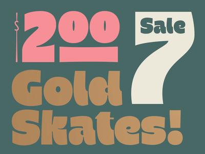 Gold Skates! gooooooold sans serif thick funky focus lab branding numerals lettering font typography