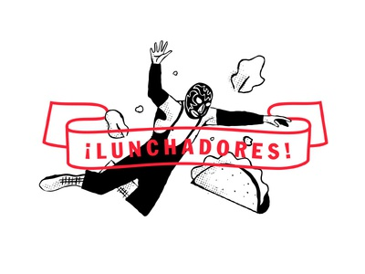 ¡Lunchadores! flying color typography wrastlin banner illustration branding luchador tacos