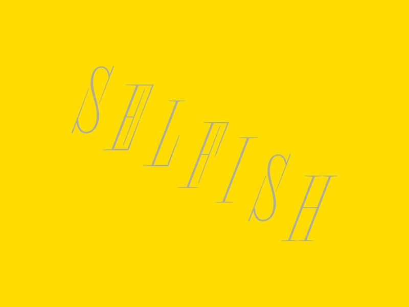 Selfish design yellow letters lettering type typography