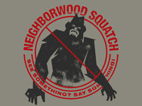 Neighborwood Squatch