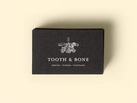 Tooth & Bone
