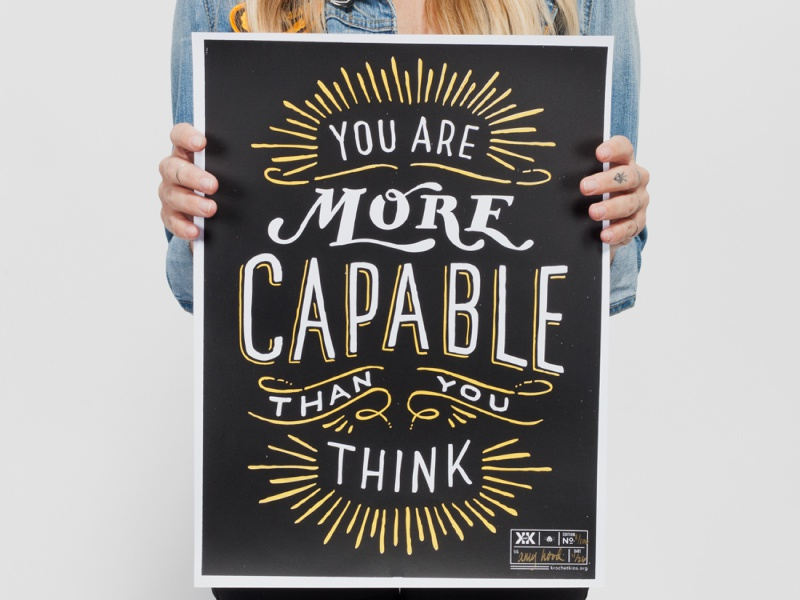 """More Capable"" Krochet Kids Poster poster quote hand drawn hand lettering hoodzpah inspirational"
