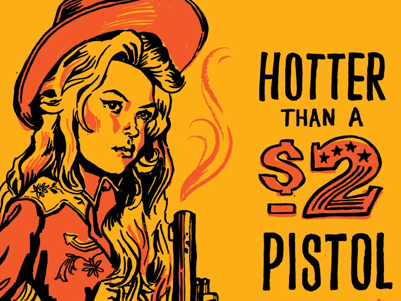 2 Dollar Pistol Poster by Amy Hood poster hand drawn illustration vintage cowgirl pistol country george jones