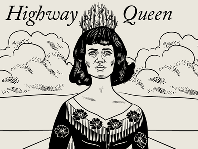 10x16: Nikki Lane, Highway Queen western country clouds highway stippling woman illustration