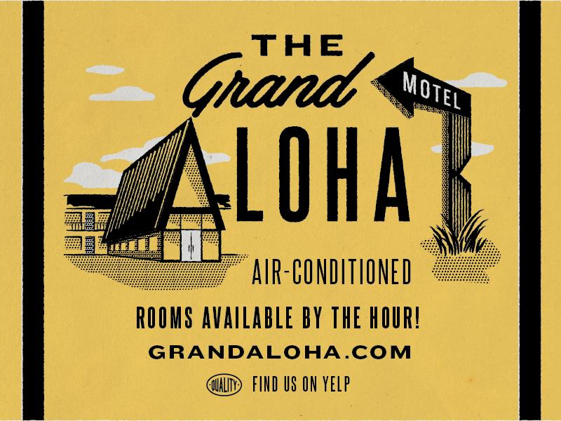 The Grand Aloha sign retro roof chalet motel