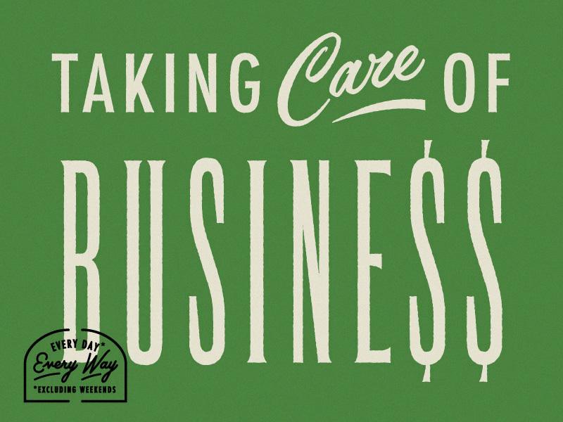 Taking Care of Business lyrics dollar sign sign signage vintage money business