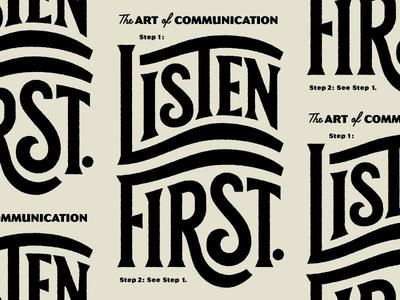 Listen First... The Art of Communication lettering listen hoodzpah gritty