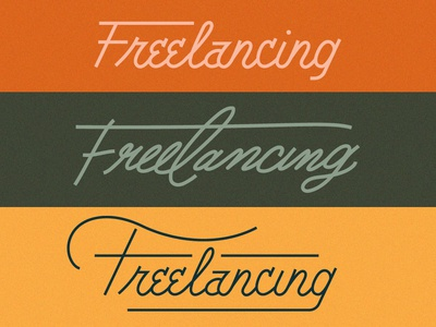 Freelancing Calligraphy Exploration handwriting scrawl script calligraphy freelancing