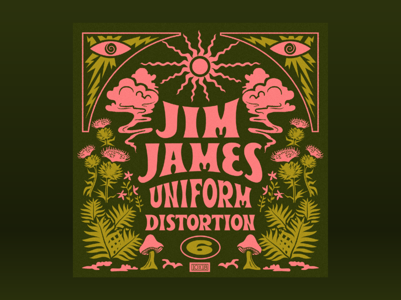 10x18: #6 Jim James - Uniform Distortion 10x18 album art lettering magical forest psychedelic retro trippy smoke illustration hoodzpah beale