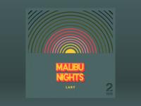 10x18: #2 LANY - Malibu Nights
