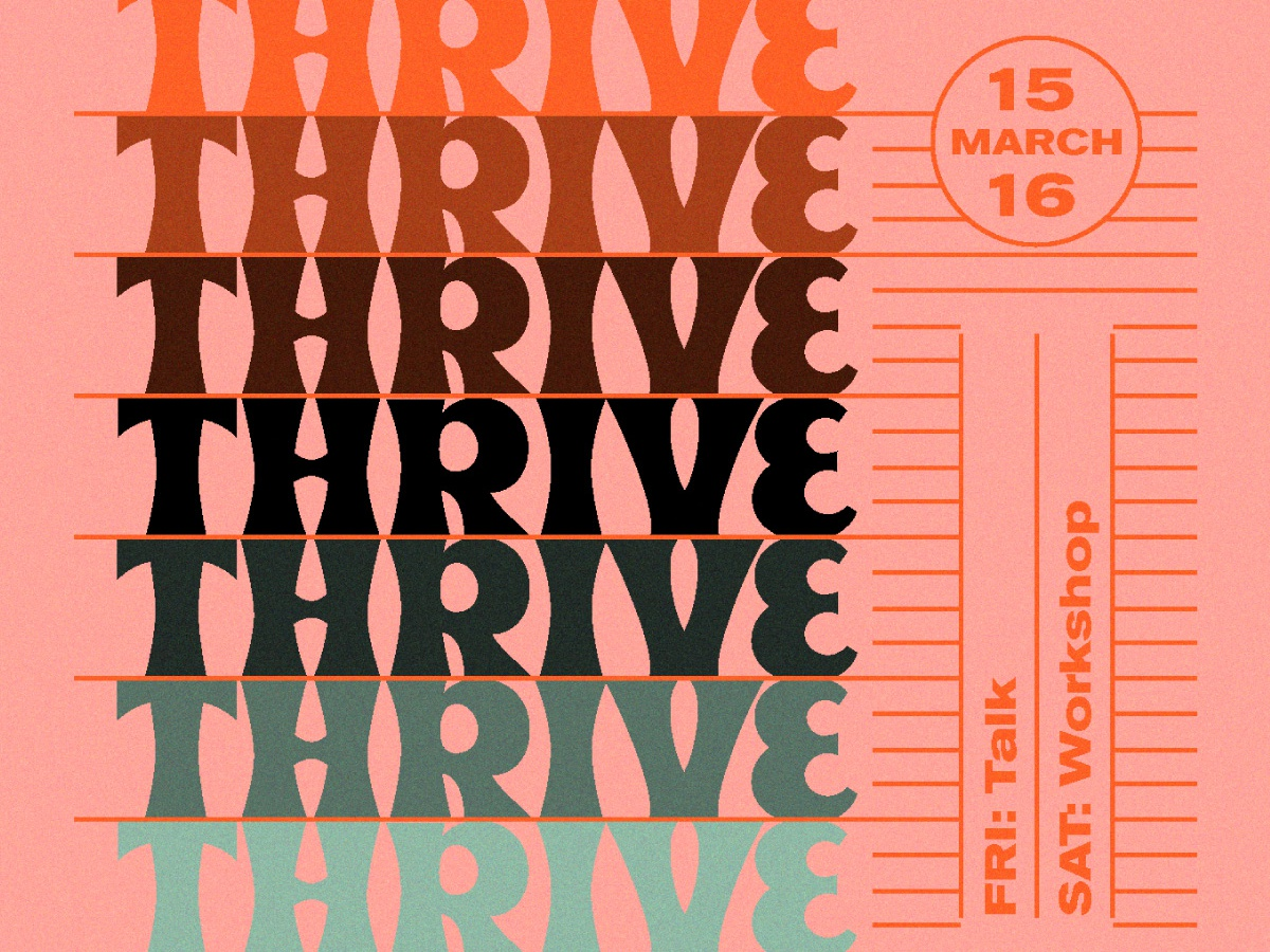 Thrive Conference Promo - March 15-16 promo code layout typography lettering font beale event promo