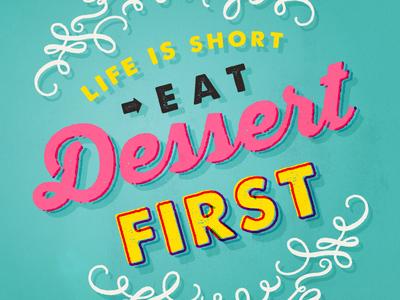 Eat Dessert Type Treatment