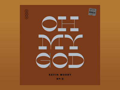 10x19: #9 Kevin Morby - Oh My God album kevin morby 10x19 typography lettering