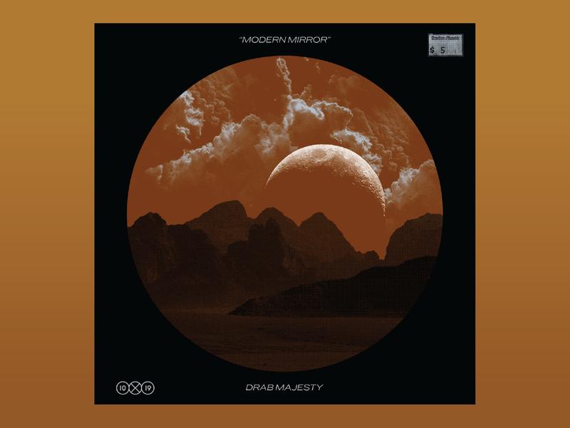 10x19: 5. Drab Majest - Modern Mirror 10x19 album montains clouds space moon drab majesty