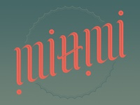Miami Ambigram, Option 1