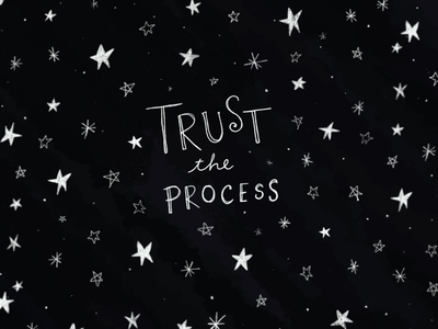 Trust The Process typography