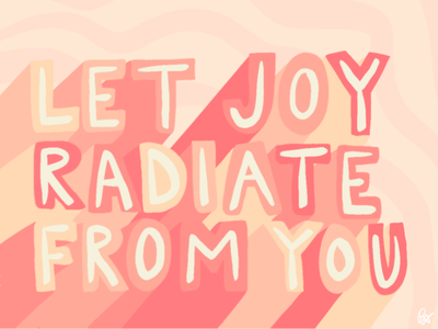 Let Joy Radiate From You quote design quote handlettering lettering