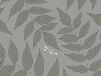 Thanks For Being Here procreate olive nature pattern nature leaf pattern leaf