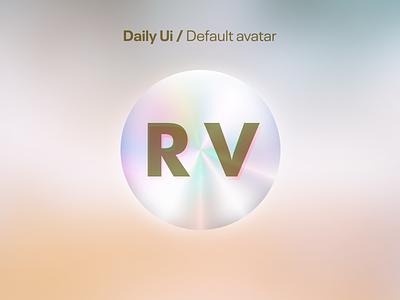 #88 Daily Ui / Avatar holographic gradient avatar design avatardesign avatar icons avatars avatar default avatar dailyui88 daily ui dailyuichallenge design ui ux
