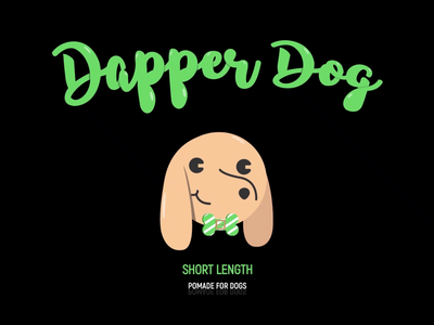 Dapper Dog Pomade: Logo Animation & Packaging mascot logo animated logo cute animation motion graphics pet product vector dog logo animation pomade dog dapper