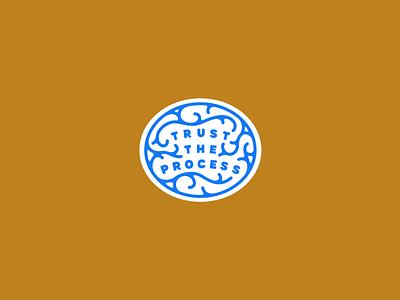 Trust The Process graphic design design vector icon lettering badge