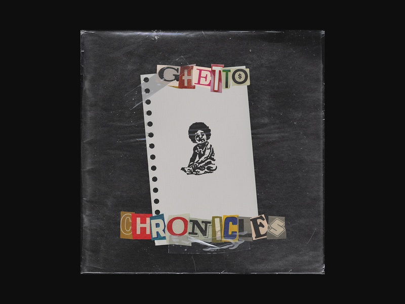 Ghetto Chronicles spotify record music artwork cover art