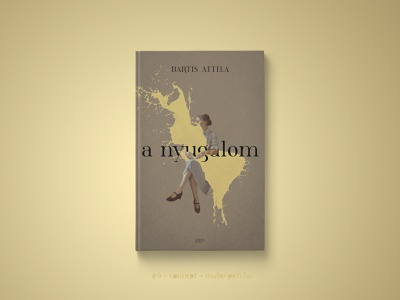 30 days book cover challenge #9 a nyugalom bartis attila challenge könyvborító concept cover design book cover cover book 30daychallenge